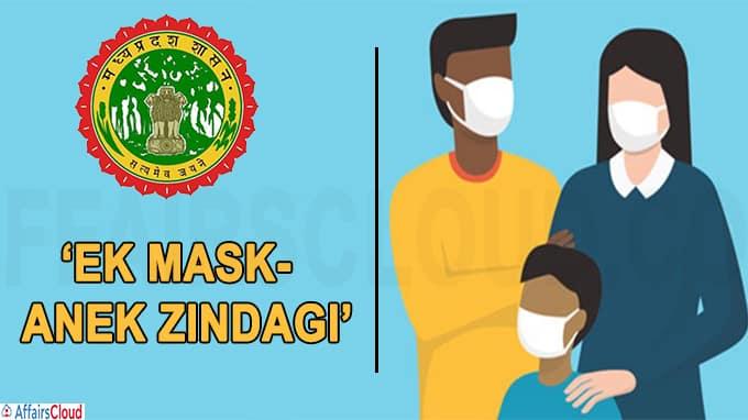Madhya Pradesh to begin 'Ek Mask-Anek Zindagi'