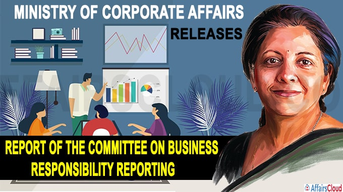 Ministry of Corporate Affairs releases the Report