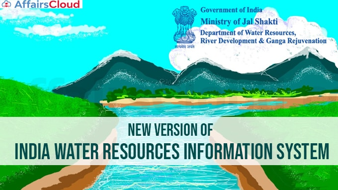 Ministry-of-Jal-Shakti-launches-new-version-of-India-Water-Resources-Information-System