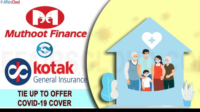 Muthoot Finance Kotak Mahindra tie up to offer COVID-19 cover