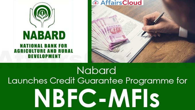 Nabard-launches-credit-guarantee-programme-for-NBFC-MFIs