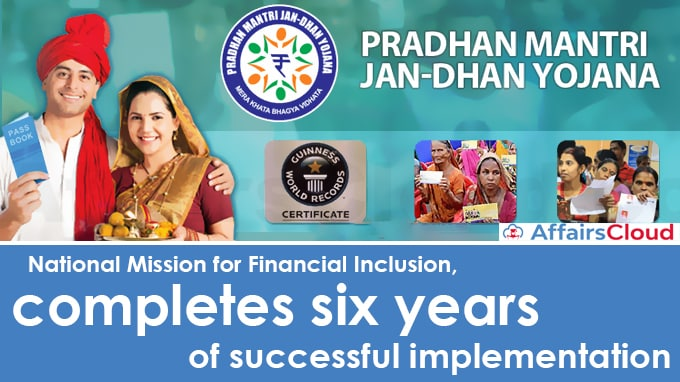 National-Mission-for-Financial-Inclusion,-completes-six-years-of-successful-implementation