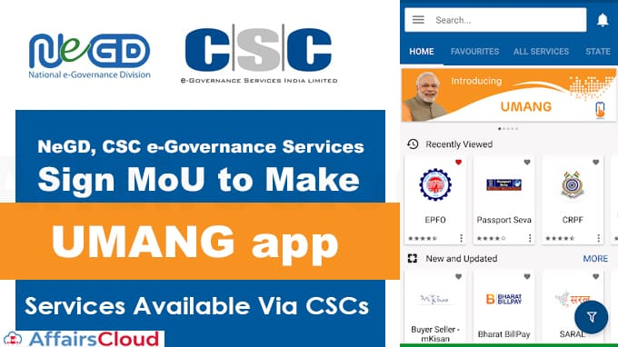 NeGD,-CSC-e-Governance-Services-sign-MoU-to-make-UMANG-app-services-available-via-CSCs
