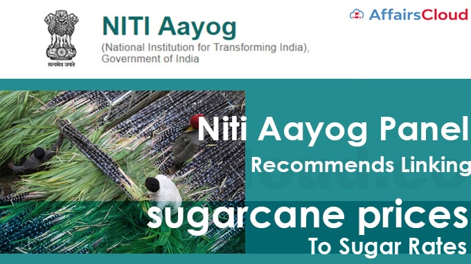 Niti-Aayog-panel-recommends-linking-sugarcane-prices-to-sugar-rates