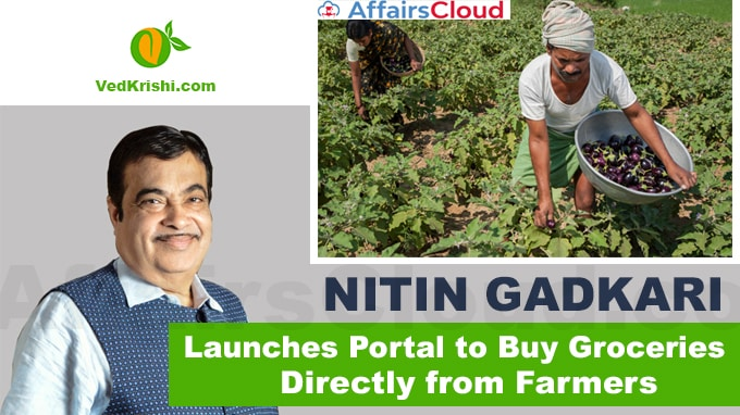 Nitin-Gadkari-launches-portal-to-buy-groceries-directly-from-farmers
