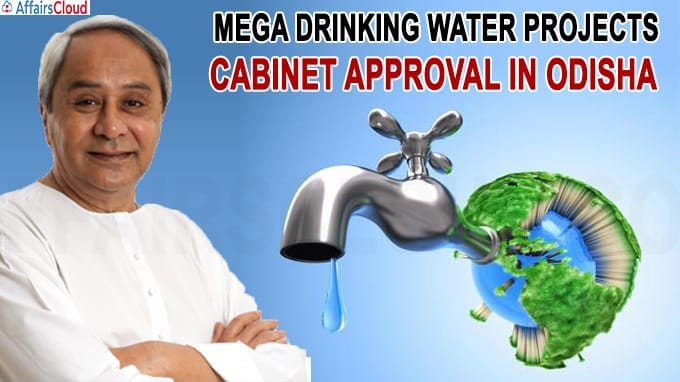 Odisha cabinet approves several mega drinking water projects