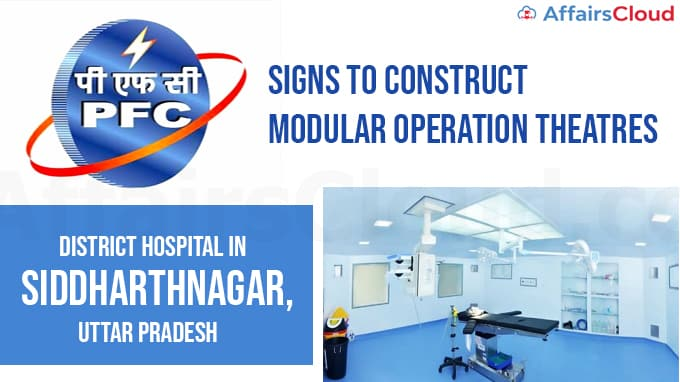 PFC-signs-agreement-to-construct-Modular-Operation-Theatres-at-District-Hospital-in-Siddharthnagar,-Uttar-Pradesh