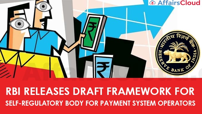 RBI-releases-draft-framework-for-self-regulatory-body-for-payment-system-operators