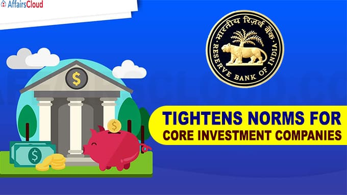 RBI tightens norms for core investment companies