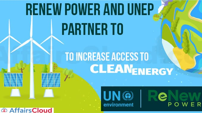 ReNew-Power,-UNEP-partner-to-increase-access-to-clean-energy