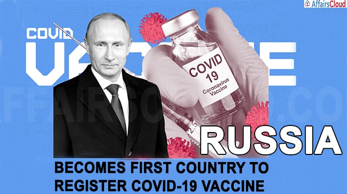 Russia becomes first country to register COVID-19 vaccine