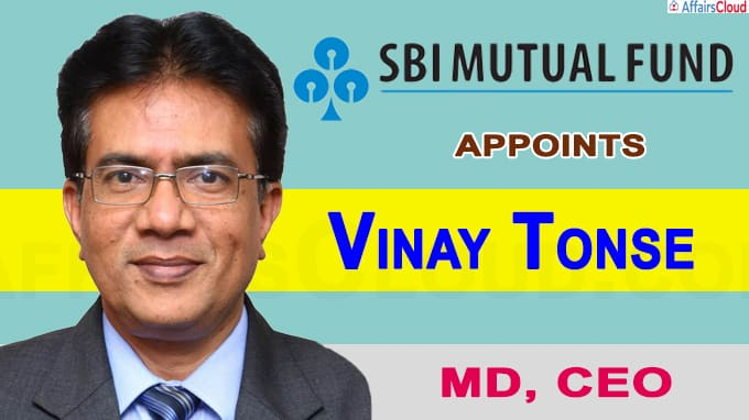 SBI Funds Management appoints Vinay Tonse as MD, CEO
