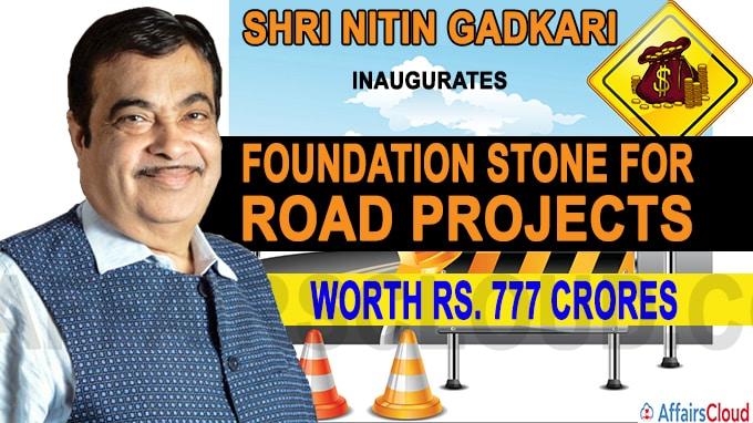 Shri Nitin Gadkari Inaugurates, lays foundation stone