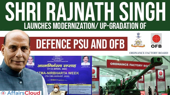 Shri-Rajnath-Singh-launches-modernization-and-up-gradation-of-facilities-and-new-infrastructure-creation-of-Defence-PSUs-and-OFB