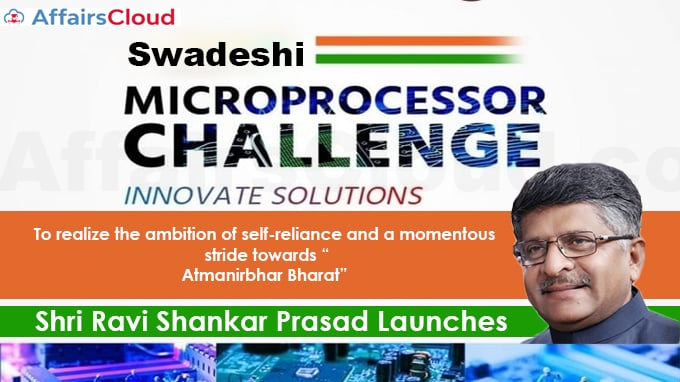 """Shri-Ravi-Shankar-Prasad-launches-""""Swadeshi-Microprocessor-Challenge""""-to-realize-the-ambition-of-self-reliance-and-a-momentous-stride-towards-""""Atmanirbhar-Bharat"""""""