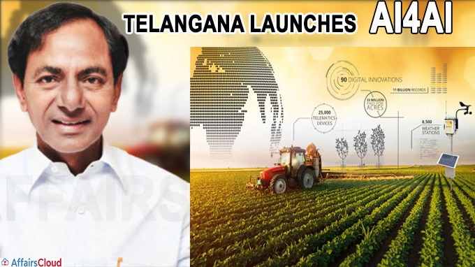 Telangana launches Artificial Intelligence for Agricultural Innovation