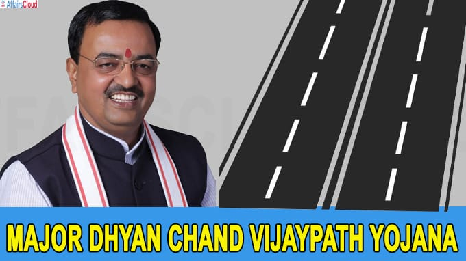 UP govt launches 'Major Dhyan Chand Vijaypath Yojana' to build roads to 19 int'l players house