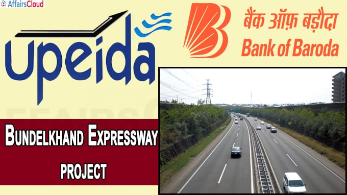 UPEIDA inks deal with BoB-led bank consortium to fund Bundelkhand Expressway projec