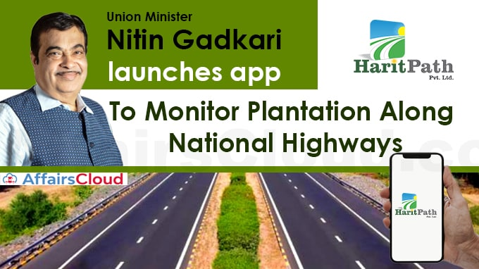 Union-Minister-Nitin-Gadkari-launches-app-'Harit-Path'-to-monitor-plantation-along-national-highways