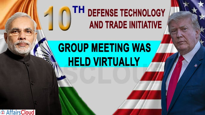 10th Defense Technology and Trade Initiative