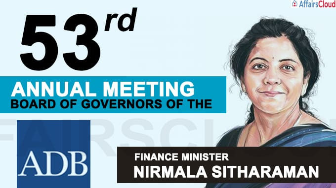 53rd annual meeting of the Board of Governors of the ADB held through video conference Finance Minister Nirmala Sitharaman