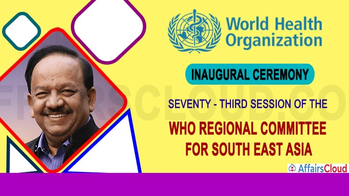 73rd session of WHO South East Asia Region held Virtually