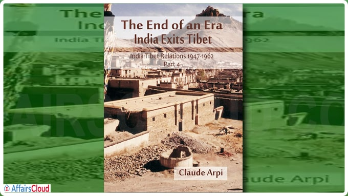 A book titled 'End of an Era, India Exits Tibet', written by Claude Arpi based on Nehru Memorial Library papers
