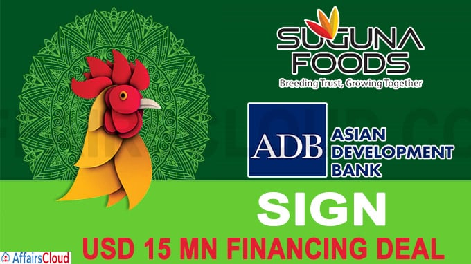 ADB, Suguna Foods sign USD 15 mn financing deal