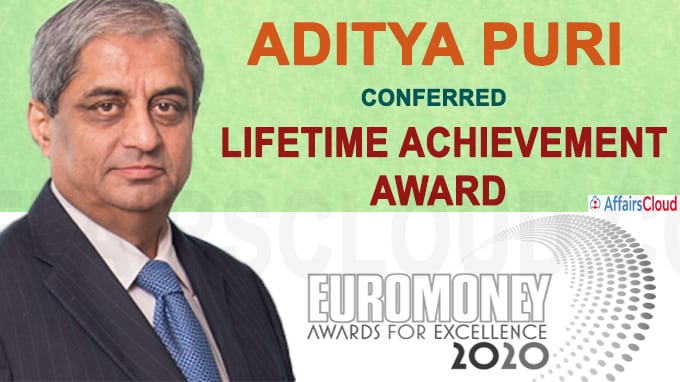 Aditya Puri conferred Lifetime Achievement Award by Euromoney 2020