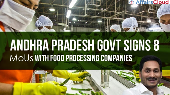 Andhra-Pradesh-govt-signs-8-MoUs-with-Food-Processing-companies