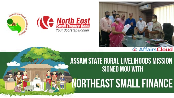 Assam-State-Rural-Livelihoods-Mission-(ASRLM)--signed-(MoU)-with-Northeast-small-finance