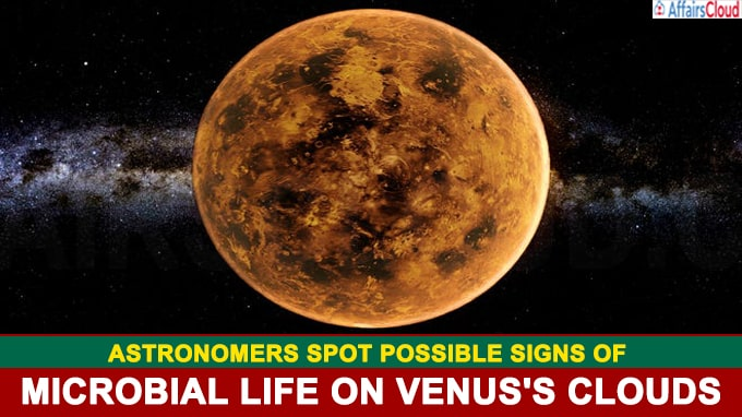 Astronomers spot possible signs of microbial life on Venus's clouds