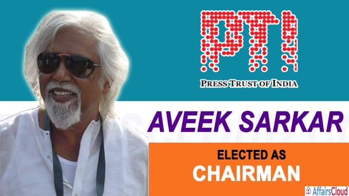 Aveek Sarkar elected as PTI Chairman