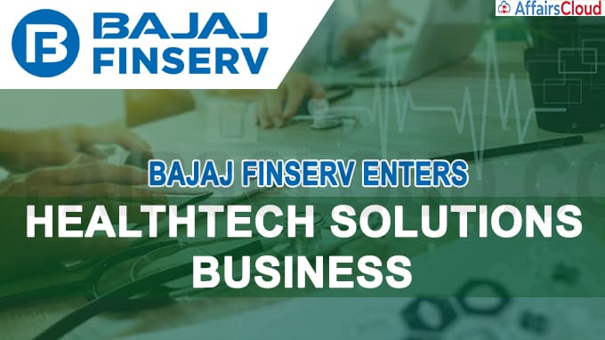 Bajaj Finserv enters healthtech solutions business