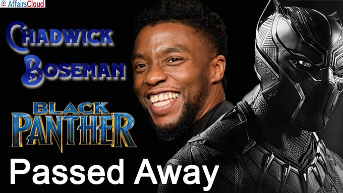 Black Panther' star Chadwick Boseman dies of cancer at 43
