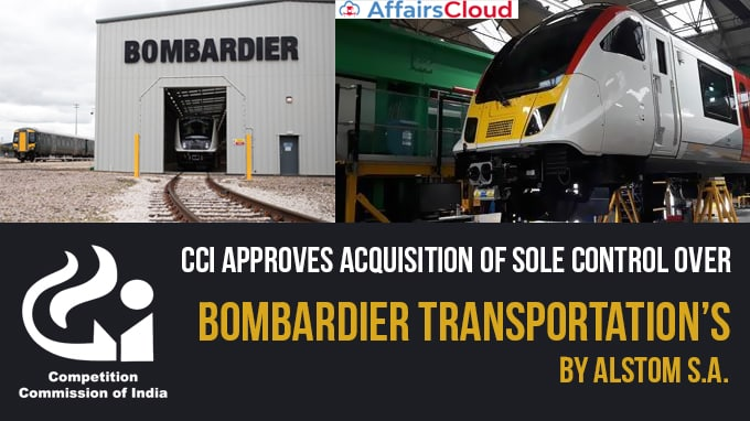 CCI-approves-acquisition-of-sole-control-over-Bombardier-Transportation's-by-Alstom-S
