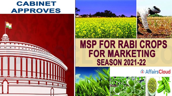 Cabinet approves MSP for Rabi Crops for marketing season 2021-22