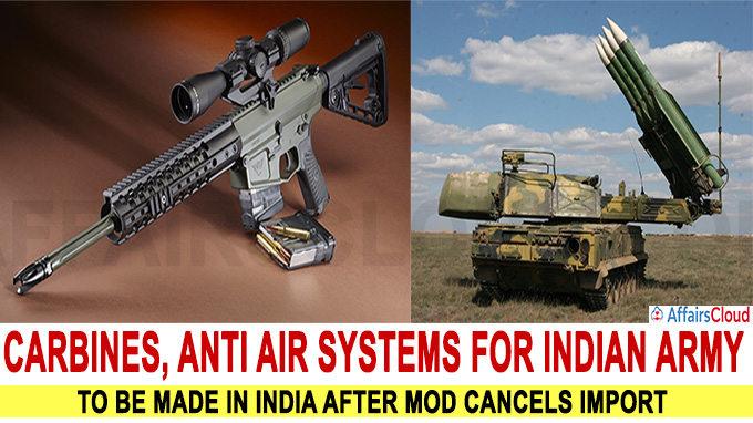 Carbines, Anti Air Systems for Indian Army