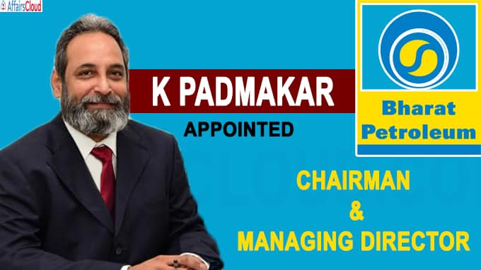 Central has given K Padmakar additional charge of Chairman and Managing Director of Bha