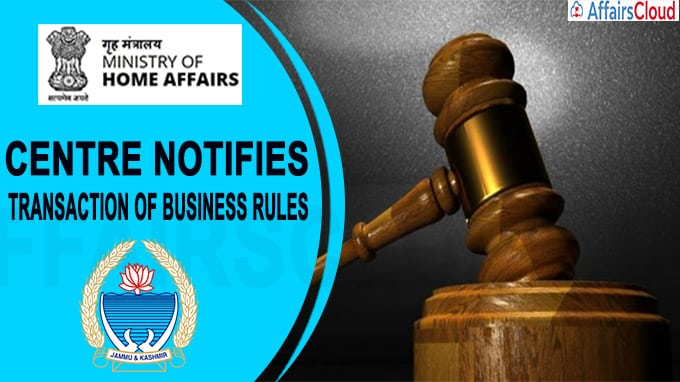Centre Notifies Transaction Of Business Rules