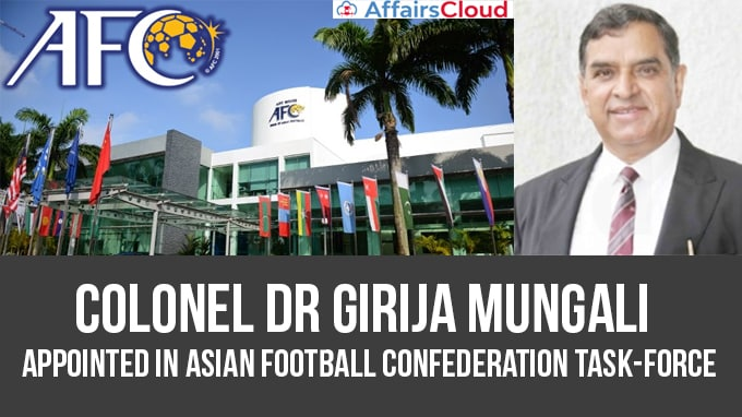 Colonel-Dr-Girija-Mungali-appointed-in-Asian-Football-Confederation-task-force