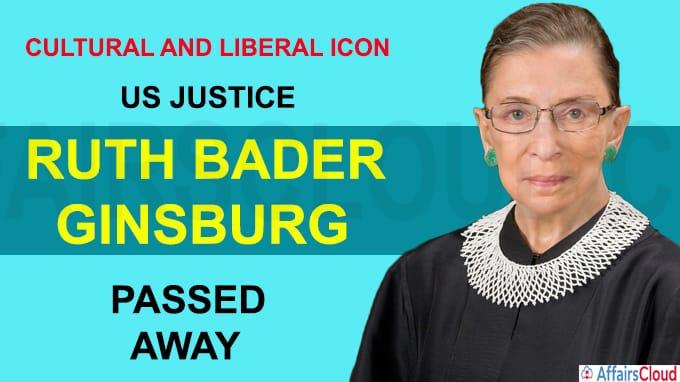 Cultural and liberal icon US Justice Ruth Bader Ginsburg Dies at 87