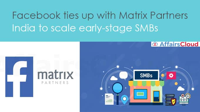 Facebook-ties-up-with-Matrix-Partners-India-to-scale-early-stage-SMBs
