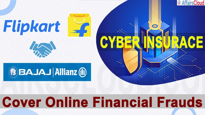 Filpkart partners with bajaj allianz to launch cyber insurance to cover online financial frauds