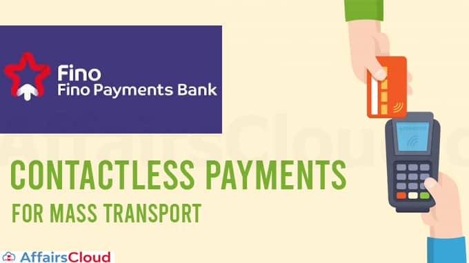 Fino-Payments-Bank-launches-contactless-payments-for-mass-transport