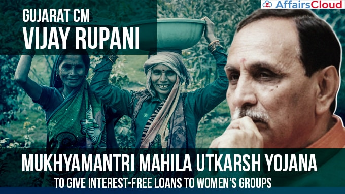 Gujarat-CM-launched-Mukhyamantri-Mahila-Utkarsh-Yojana-(MMUY)-scheme-to-give-interest-free-loans-to-women's-groups