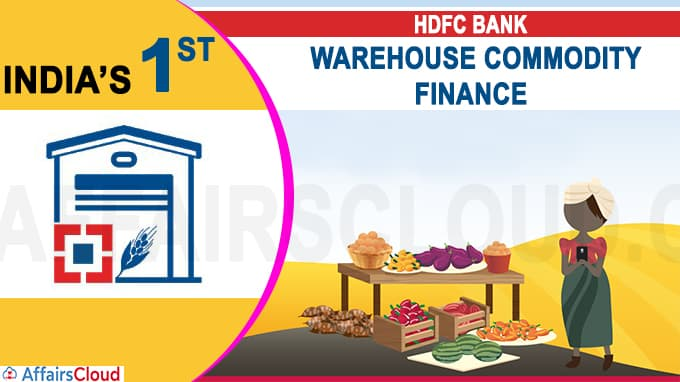 HDFC Bank launches warehouse commodity finance app new