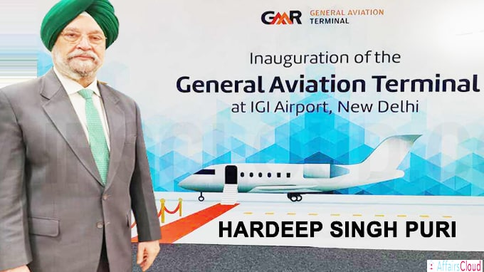 Hardeep Singh Puri inaugurates India's first General Aviation Terminal at Delhi Airport