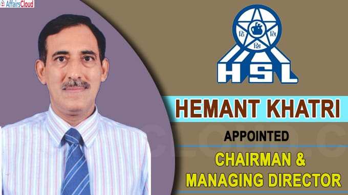 Hemant Khatri takes over as CMD of Hindustan Shipyard
