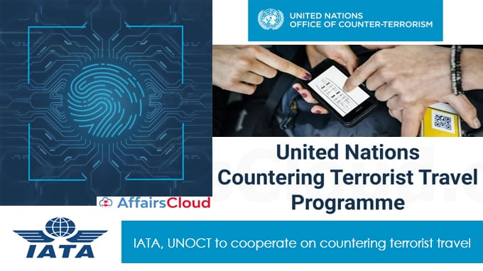 IATA,-UNOCT-to-cooperate-on-countering-terrorist-travel